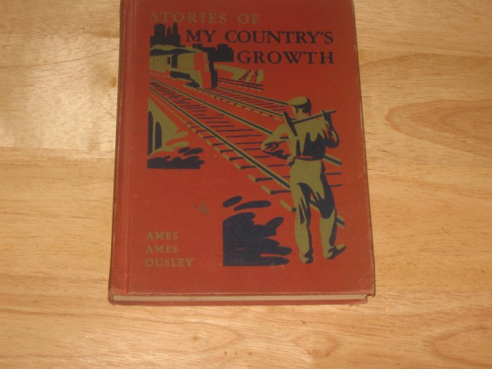 Vint. 1948 School Reader-Stories of My Country's Growth-Odille Ousley