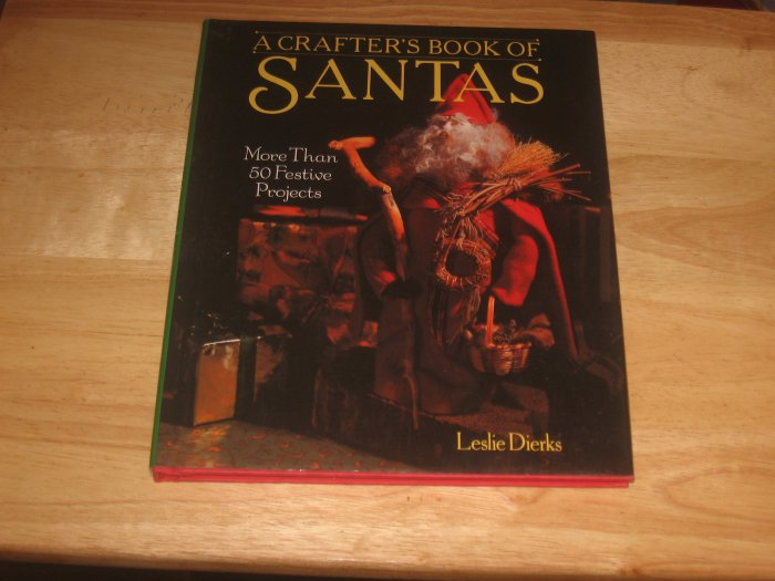 A Crafter's Book of Santas-Hardcover with Dustjacket