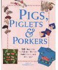 Pigs, Piglets & Porkers-Great Craft Book-Very Nice