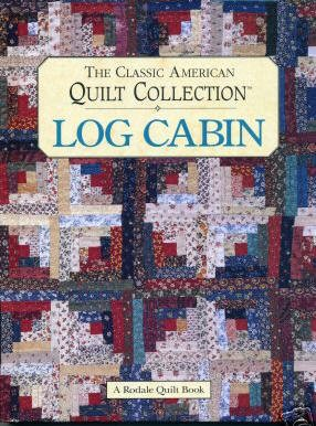 The Classic American Quilt Collection-Log Cabin-Nice Quilt Book