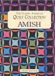 The Classic American Quilt Collection-Amish-Nice Quilt Book