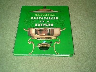 Vintage 1965 Betty Crocker's Dinner in A Dish Cookbook-Spiral