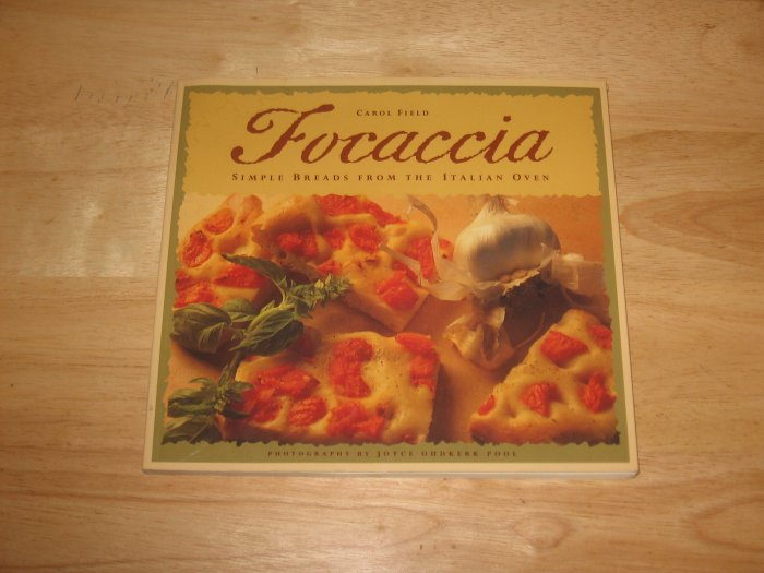 Focaccia-Simple Breads From the Italian Oven-Nice Book