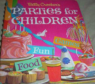 Vintage Betty Crocker's Parties For Children
