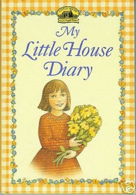My Little House Diary-Laura Ingalls Wilder