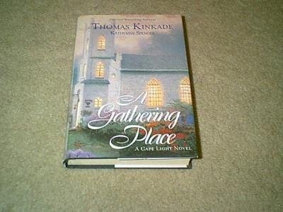 A Gathering Place-By Famous Artist Thomas Kinkade