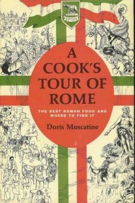 A Cook's Tour of Rome By Doris Muscatine