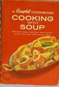 Cooking With Soup-Vintage 1970 Campbell Cookbook