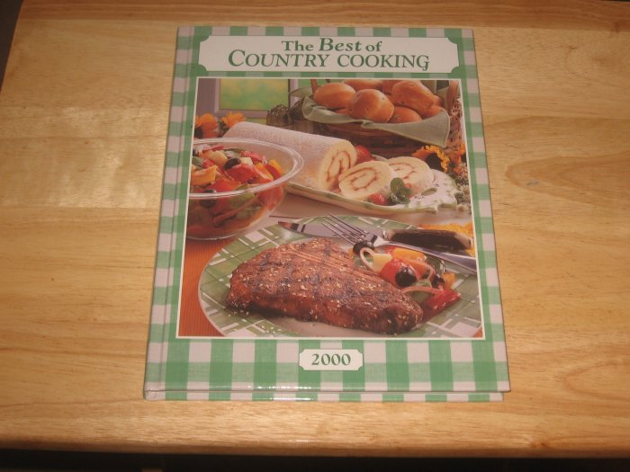THE BEST OF COUNTRY COOKING 2000-Very Nice Hardcover