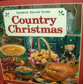 Favorite Brand Name COUNTRY CHRISTMAS-Very Nice Hardcover