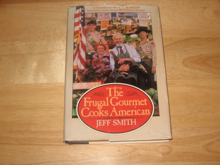 The Frugal Gourmet Cooks American-Hardcover with Dustjacket