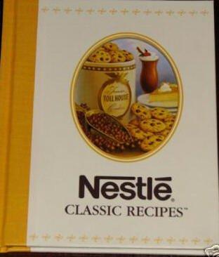 NESTLE CLASSIC RECIPES-Very Nice Hardcover