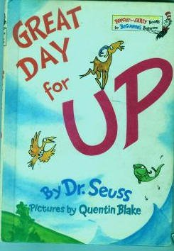 Great Day For UP By Dr. Seuss-Bright & Early Books
