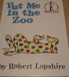 Put Me In the Zoo-Dr. Seuss I Can Read It All By Myself Book