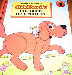 CLIFFORD'S BIG BOOK OF STORIES-Norman Bridwell