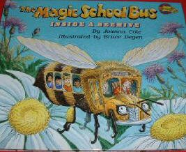 THE MAGIC SCHOOL BUS INSIDE A BEEHIVE-Joanna Cole
