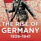 The War in the West, Volume 1: The Rise of Germany, 1939-1941 ISBN 9780802123978