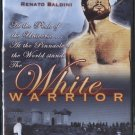 The White Warrior - A small band of warriors face the Czar's army