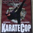 Karate Cop Ron Marchini David Carradine