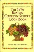 Fannie Farmer 1896 BOSTON COOKING-SCHOOL 1st ed repub
