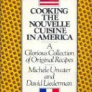 COOKING NOUVELLE CUISINE French AMERICA HC/DJ 1st ed.