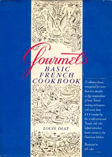 Gourmet's BASIC FRENCH COOKBOOK Techniques DIAT HC/DJ