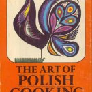 1968 ART OF POLISH COOKING Alina Zeranska RECIPES HC/DJ