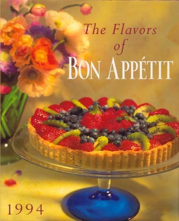 1994 FLAVORS OF BON APPETIT Huge COOKBOOK Recipes