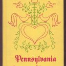 1935 PENNSYLVANIA DUTCH COOKERY 1966 Recipes HISTORY