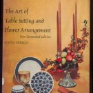 1962 ART TABLE SETTING Flower Arrangement HIRSCH HC/DJ