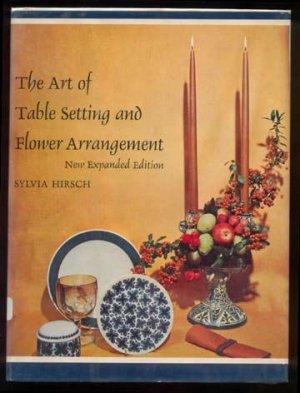 1962 ART TABLE SETTING Flower Arrangement HIRSCH HC/DJ