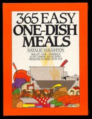 365 EASY ONE-DISH MEALS Skillet WOK Casserole CROCK...