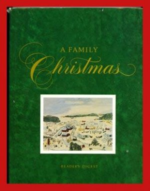 A FAMILY CHRISTMAS Traditions CRAFTS Recipes STORIES