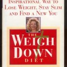 WEIGH DOWN DIET Gwen Shamblin CHRISTIAN Weight Loss