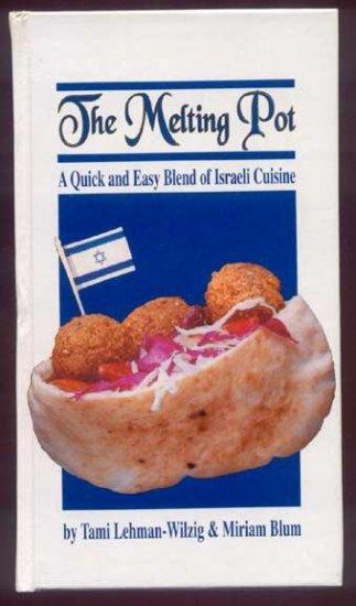 MELTING POT Israeli Cuisine COOKBOOK Recipes ISRAEL HC