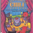 The Vegetarian Chili Cookbook HC/DJ 1998 ROBERTSON