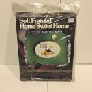 Home Sweet Home Soft Framed Calico Cross Stitch Kit-Your's Truly Art. 2411-NIP