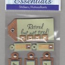 Sandylion Essentials Scrapbooking Stickers RETIREMENT retired relax rest dream 3D - ES21