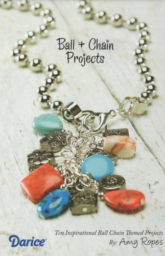 Ball and Chain Jewelry Projects Booklet by Amy Ropes