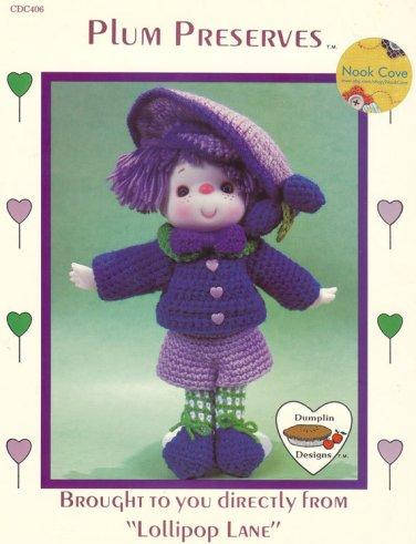 Plum Preserve Crocheted Doll Pattern Dumplin Designs Lollipop Lane Vintage Pattern