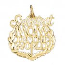 14K GOLD SAYING CHARM - SWEETEST MOM IN THE WORLD #9837