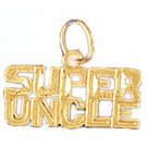 14K GOLD SAYING CHARM - SUPER UNCLE #9978