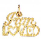 14K GOLD SAYING CHARM - FAM LOVED #10313