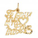 14K GOLD SAYING CHARM - TO KNOW ME IS TO LOVE ME #10147