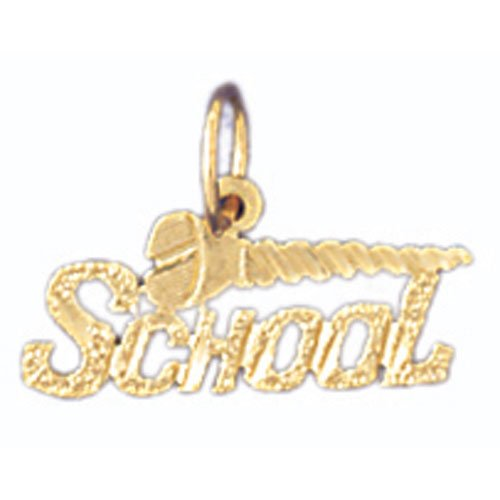 14K GOLD SAYING CHARM - SCHOOL #10705