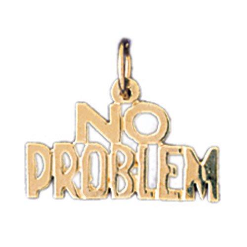 14K GOLD SAYING CHARM - NO PROBLEM #10514