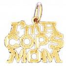 14K GOLD SAYING CHARM - I'M A COPS MOM #10928