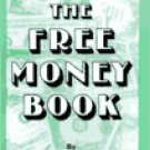 The Free Money Book