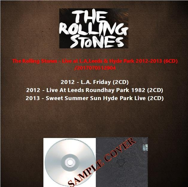 The Rolling Stones - Live at L.A,Leeds & Hyde Park 2012-2013 (6CD)