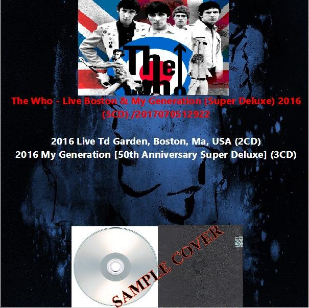 The Who - Live Boston & My Generation (Super Deluxe) 2016 (5CD)